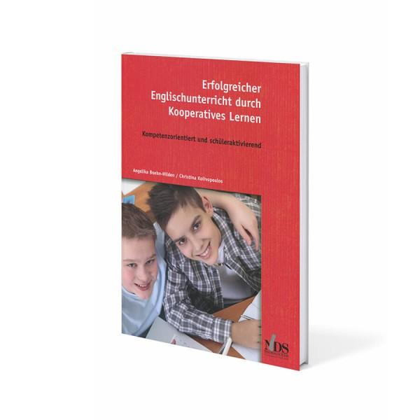 Erfolgreicher Englischunterricht durch Kooperatives Lernen